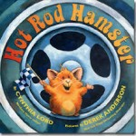 Picture Book Month Day 6: Picture Books as Mentor Texts for Writing Featuring HOT ROD HAMSTER