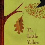 Picture Book Month Day 22: Picture Books as Writing Mentor Texts Featuring THE LITTLE YELLOW LEAF