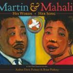 Writing Wednesday: Using MARTIN AND MAHALIA as a Writing Mentor Text