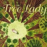 Writing Wednesday: Using THE TREE LADY as a Writing Mentor Text