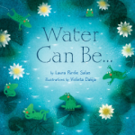 Water Can Be… and A Leaf Can Be… Poetry Mentor Texts