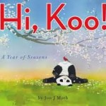 Hi, Koo! by Jon J. Muth, Poetry Mentor Text