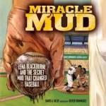 Baseball Books as Mentor Texts: Miracle Mud