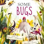 Poetry Mentor Texts: Some Bugs by Andrea DiTerlizzi