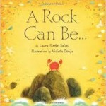 Poetry Mentor Texts: A Rock Can Be by Laura Purdie Salas